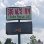 BIG AL's Changes To BIG AL's INN and El Rodeo Mexican Grill